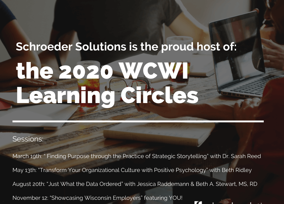 Schroeder Solutions to Host the Wellness Council of Wisconsin's 2020 Learning Circles