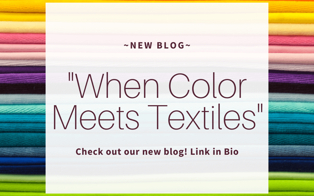 When Color Meets Textiles.